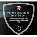 McAfeeMcAfee Security for Email Servers